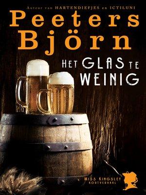 cover image of Het Glas Te weinig