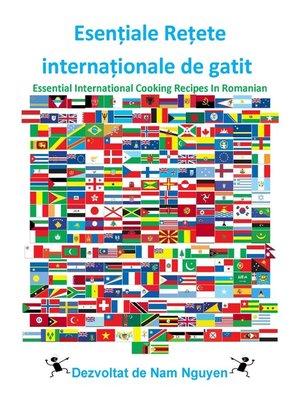 cover image of Esențiale Rețete internaționale de gatit