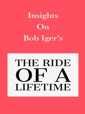 cover image of Insights on Bob Iger's the Ride of a Lifetime