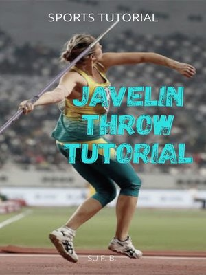 cover image of Javelin Throw Tutorial