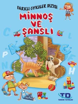 cover image of Minnoş ve Şanslı