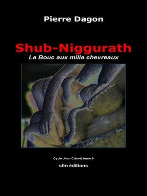 cover image of Shub-Niggurath