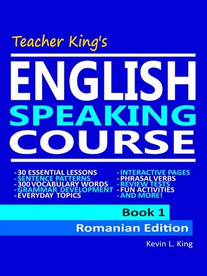 cover image of Teacher King's English Speaking Course Book 1--Romanian Edition
