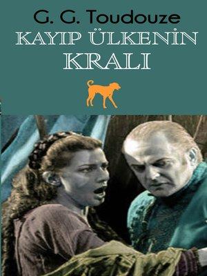 cover image of Kayıp Ülkenin Kralı