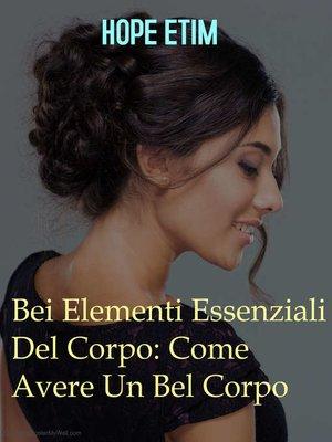 cover image of Bei Elementi Essenziali Del Corpo