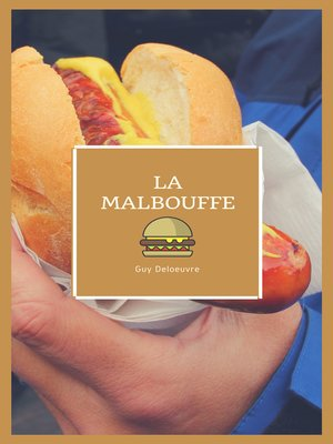 cover image of La Malbouffe