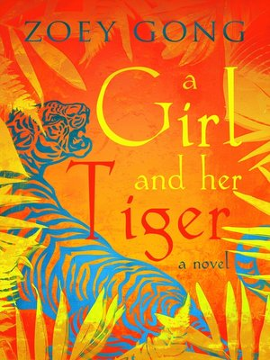cover image of A Girl and Her Tiger