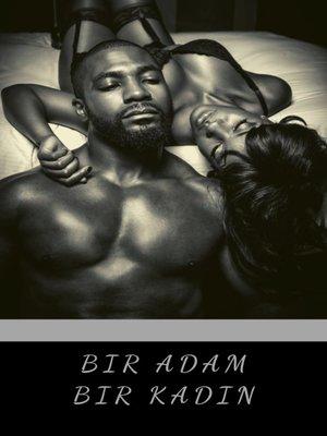 cover image of Bir Adam Bir Kadın