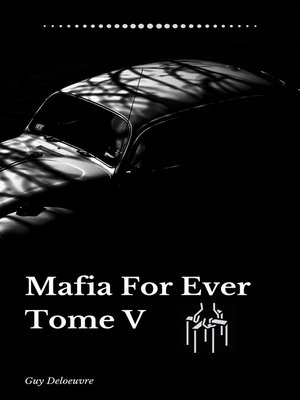 cover image of Mafia For Ever Tome 5