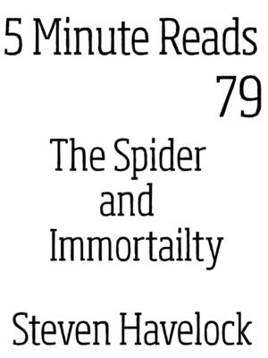 cover image of The Spider and Immortality