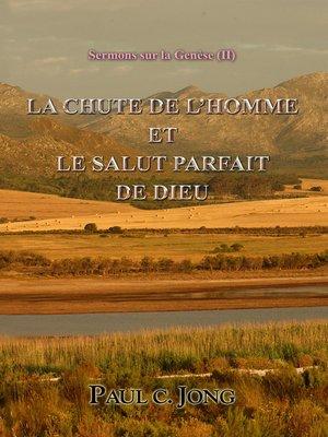 cover image of Sermons sur la Genèse (II)--LA CHUTE DE L'HOMME ET LE SALUT PARFAIT DE DIEU