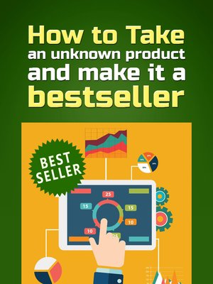 cover image of HOW TO TAKE AN UNKNOWN PRODUCT AND MAKE IT a BESTSELLER