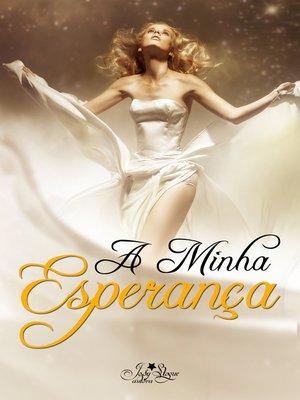 cover image of A Minha Esperança