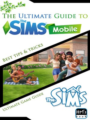 cover image of The Ultimate Guide to the Sims Mobile