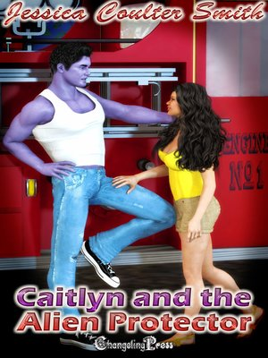 cover image of Caitlyn and the Alien Protector