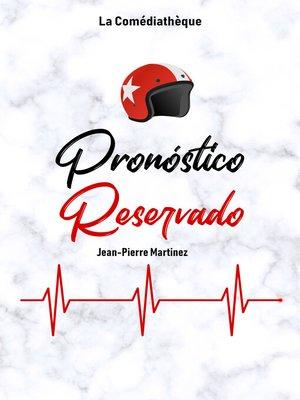 cover image of Pronóstico Reservado