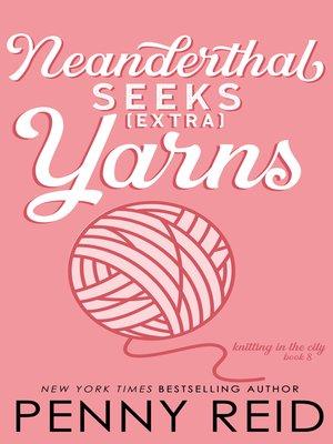 cover image of Neanderthal Seeks Extra Yarns