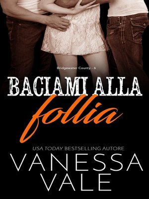 cover image of Baciami alla follia