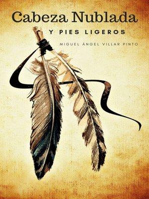 cover image of Cabeza Nublada y Pies Ligeros