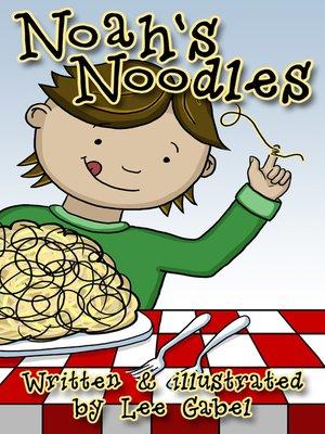 cover image of Noah's Noodles