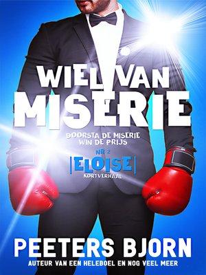 cover image of Eloise: Doorsta de miserie, win de prijs!