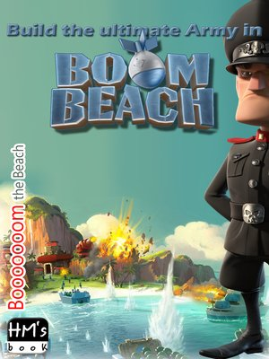 cover image of Build the ultimate Army in Boom Beach