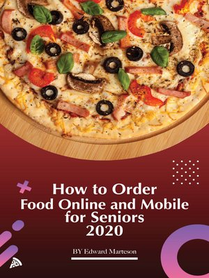 cover image of How to order food online and mobile for seniors