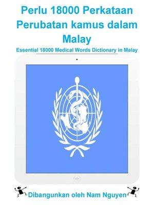 cover image of Perlu 18000 Perkataan Perubatan kamus dalam Malay