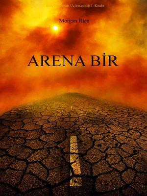 cover image of Arena Bir (Köletüccarları Üçlemesinin 1. Kitabı)