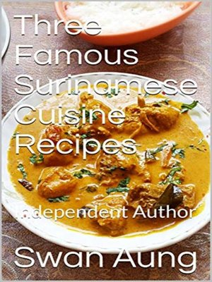 cover image of Three Famous Surinamese Cuisine Recipes