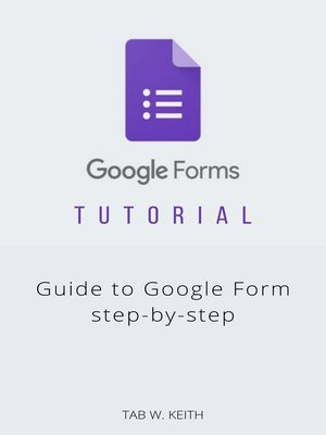 cover image of Google Forms tutorial