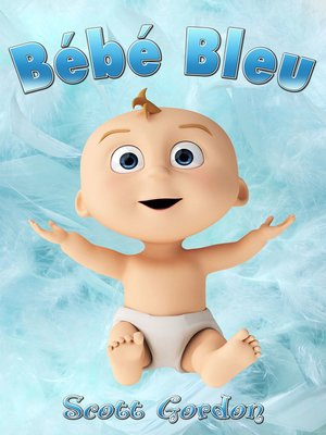cover image of Bébé Bleu
