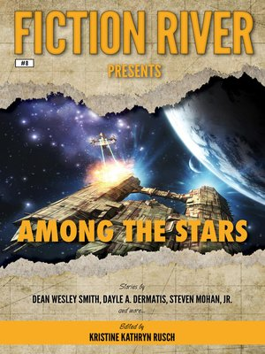 cover image of Among the Stars: Fiction River Presents, Book 8