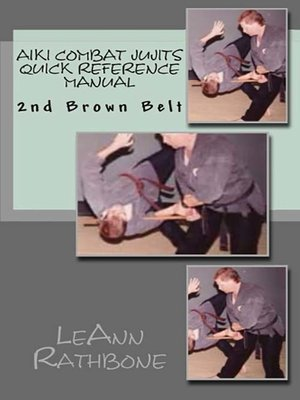 cover image of Aiki Combat Jujits 2nd Brown Belt Quick Reference Manual