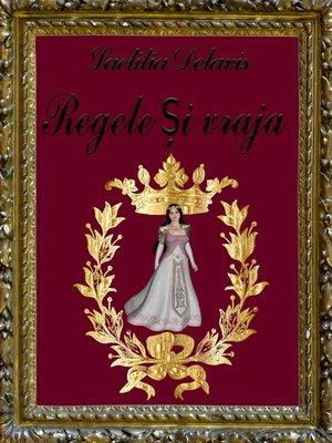 cover image of Regele și vraja