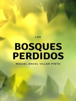 cover image of Los bosques perdidos