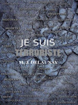 cover image of JE SUIS TERRORISTE