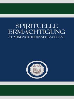 cover image of SPIRITUELLE ERMÄCHTIGUNG