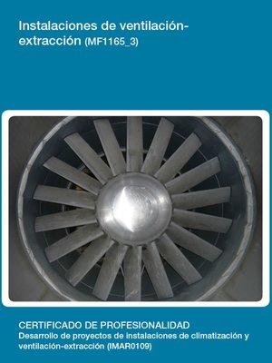cover image of MF1165_3--Instalaciones de ventilación-Extracción