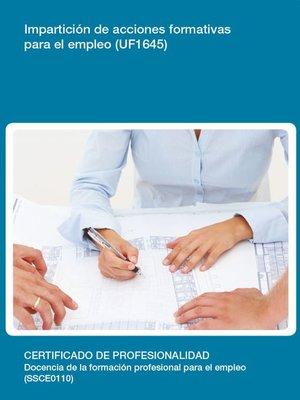 cover image of UF1645--Impartición de acciones formativas para el empleo