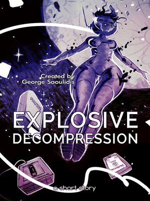 cover image of Explosive Decompression