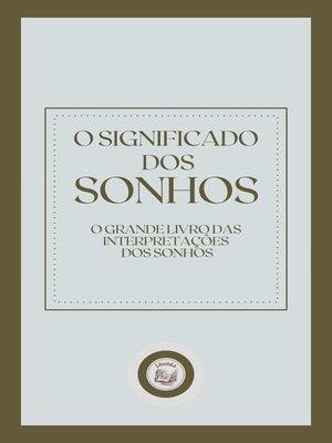 cover image of O SIGNIFICADO DOS SONHOS