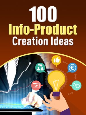 cover image of 100 Info-Product Creation Ideas