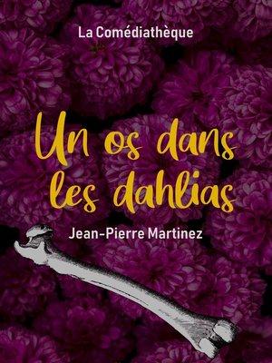cover image of Un os dans les dahlias