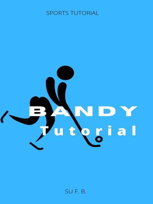 cover image of Bandy Tutorial