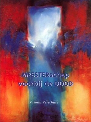 cover image of MEESTERschap voorbij de DOOD