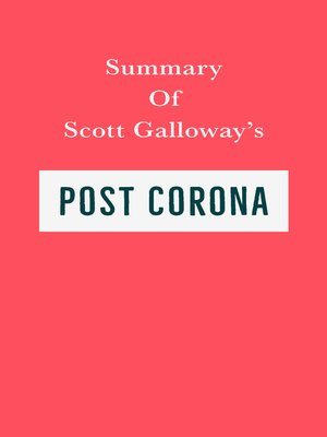 cover image of Summary of Scott Galloway's Post Corona
