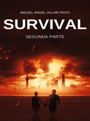 cover image of Segunda Parte: Survival, Libro 2