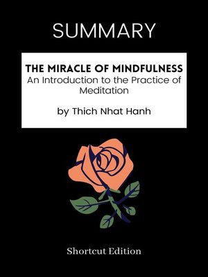 cover image of SUMMARY--The Miracle of Mindfulness