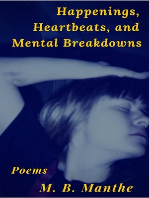 cover image of Happenings, Heartbeats, and Mental Breakdowns
